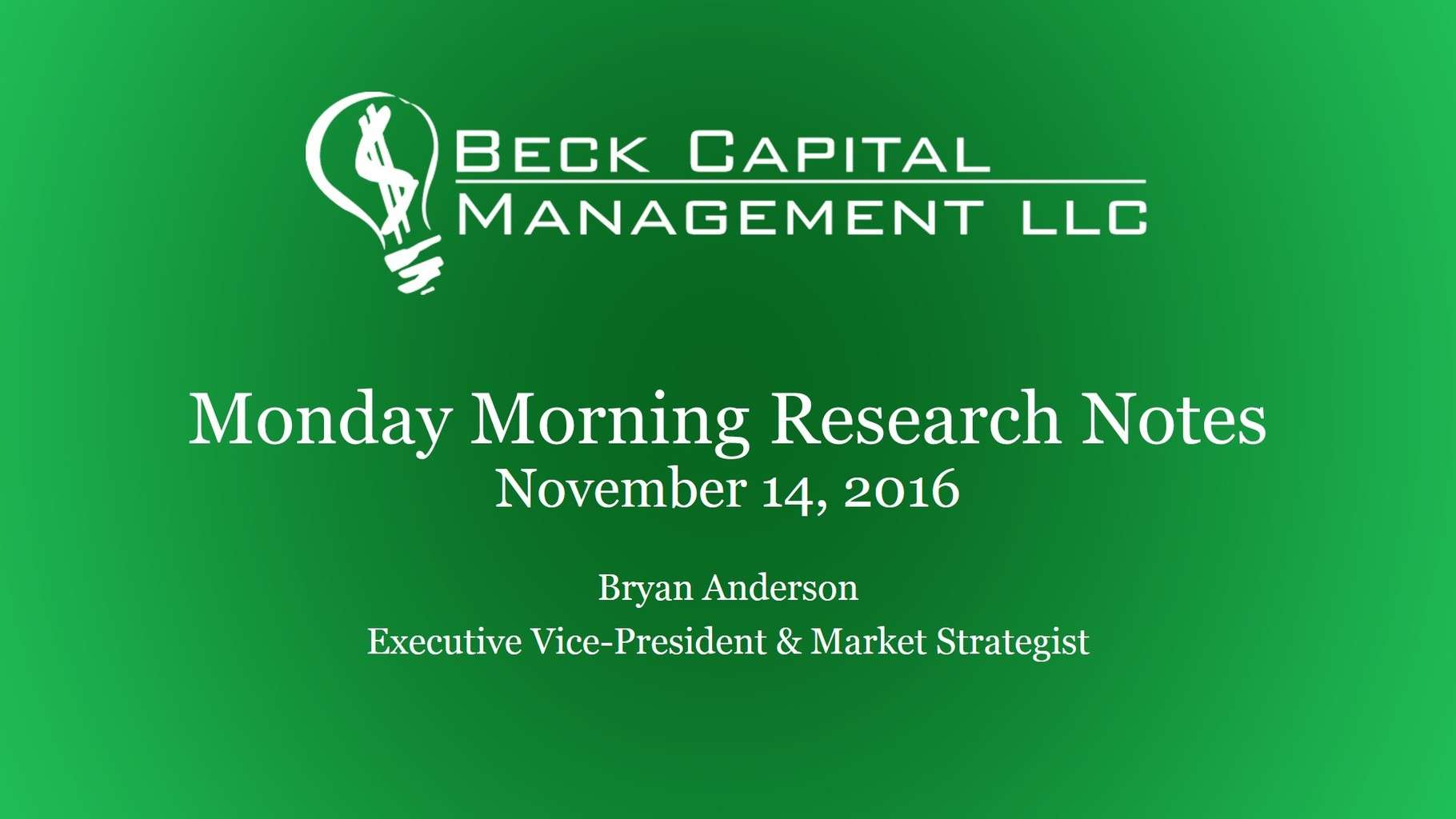 Monday Morning Research Notes - 11-14-16